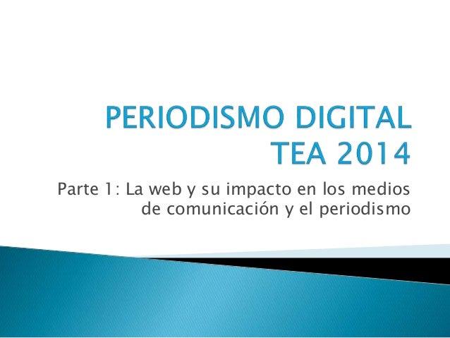 Periodismo digital   parte 1