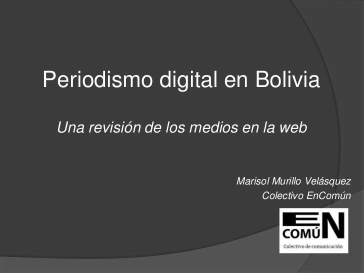 Periodismo digital Bolivia 2011