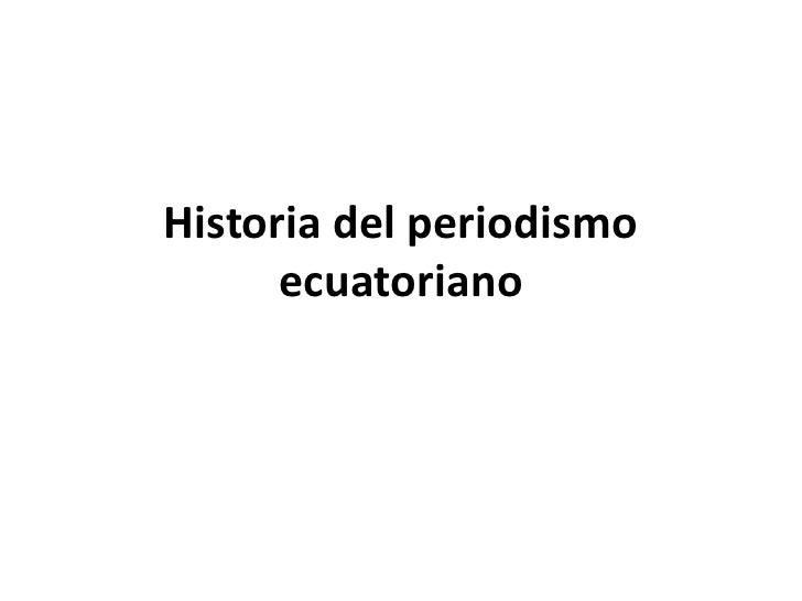 Historia del periodismo ecuatoriano<br />