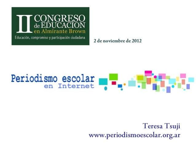 Periodismo escolar II Congreso pedagógico alte brown2012