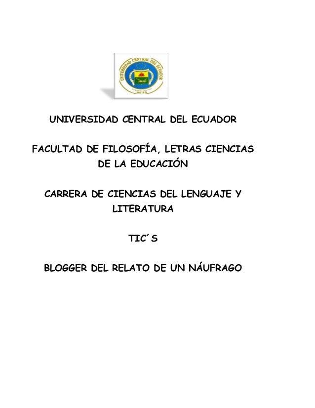UNIVERSIDAD CENTRAL DEL ECUADORFACULTAD DE FILOSOFÍA, LETRAS CIENCIASDE LA EDUCACIÓNCARRERA DE CIENCIAS DEL LENGUAJE YLITE...
