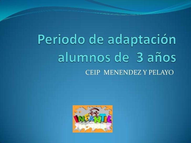 CEIP MENENDEZ Y PELAYO