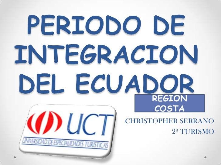 Periodo de integracion del ecuador