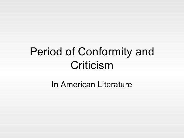 Period of Conformity and Criticism In American Literature