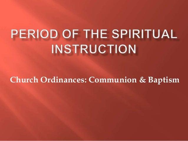 Period of the spiritual instruction baptism