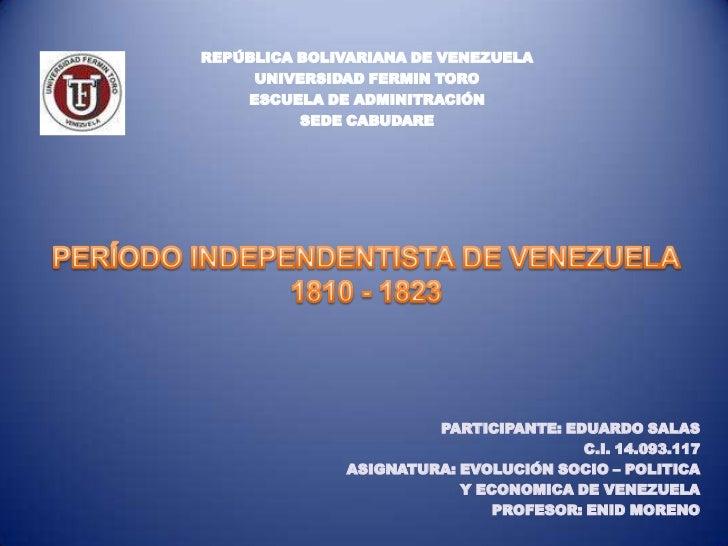 REPÚBLICA BOLIVARIANA DE VENEZUELA     UNIVERSIDAD FERMIN TORO    ESCUELA DE ADMINITRACIÓN          SEDE CABUDARE         ...