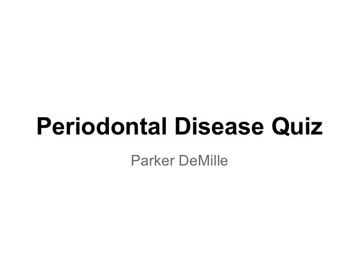 Periodontal disease quiz