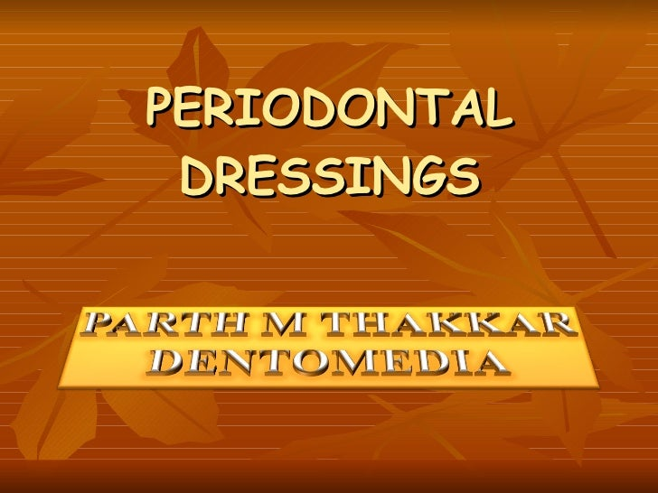 Periodontal dressings