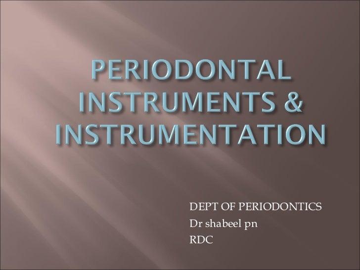 DEPT OF PERIODONTICS Dr shabeel pn RDC