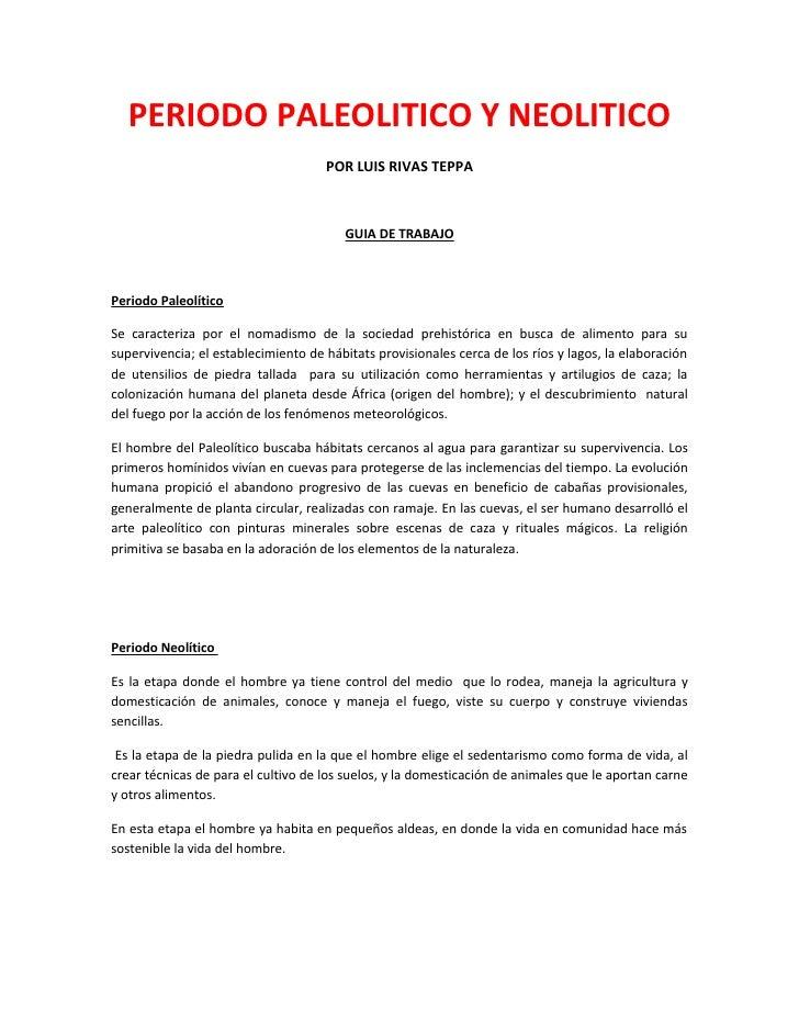 PERIODO PALEOLITICO Y NEOLITICO                                     POR LUIS RIVAS TEPPA                                  ...