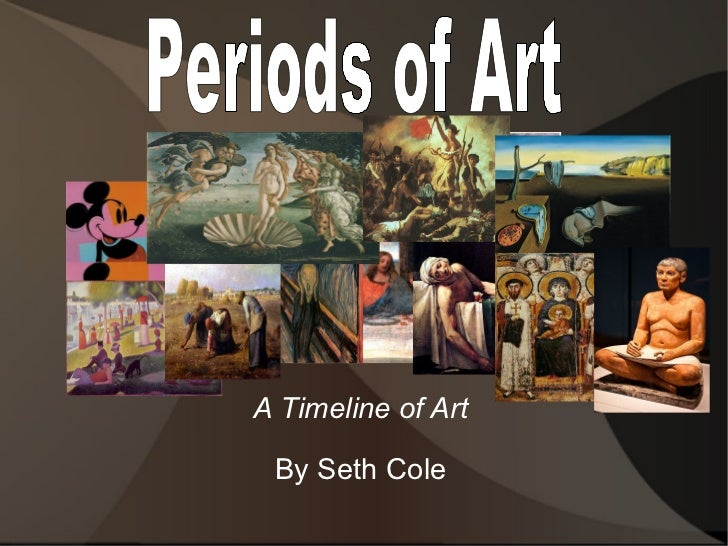 art history painting periods Famous renaissance artwork, art and paintings history web gallery of art the history of painting and artifacts from per-historic humans, all cultures and tradition.