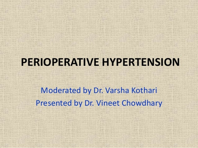 Perioperative hypertension- Definition, management