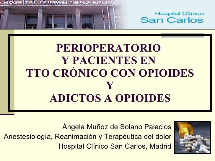 Perioperatorio tto cronico con opioides