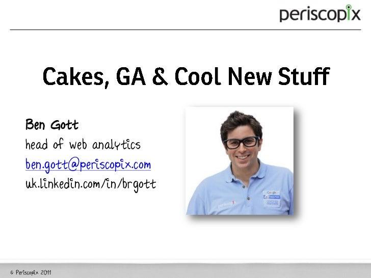 Periscopix google event 2011 google analytics presentation