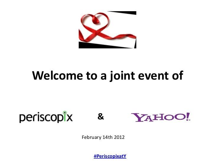 Periscopix yahoo event february 2012