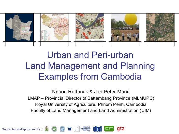 Urban and Peri-urban                 Land Management and Planning                    Examples from Cambodia               ...