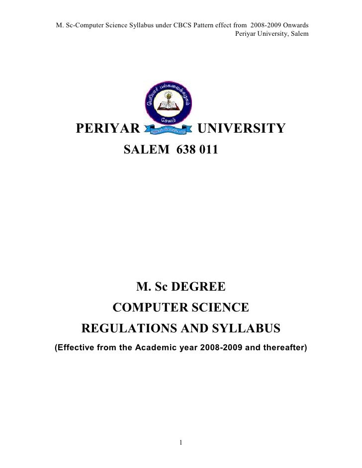 M. Sc-Computer Science Syllabus under CBCS Pattern effect from 2008-2009 Onwards                                          ...
