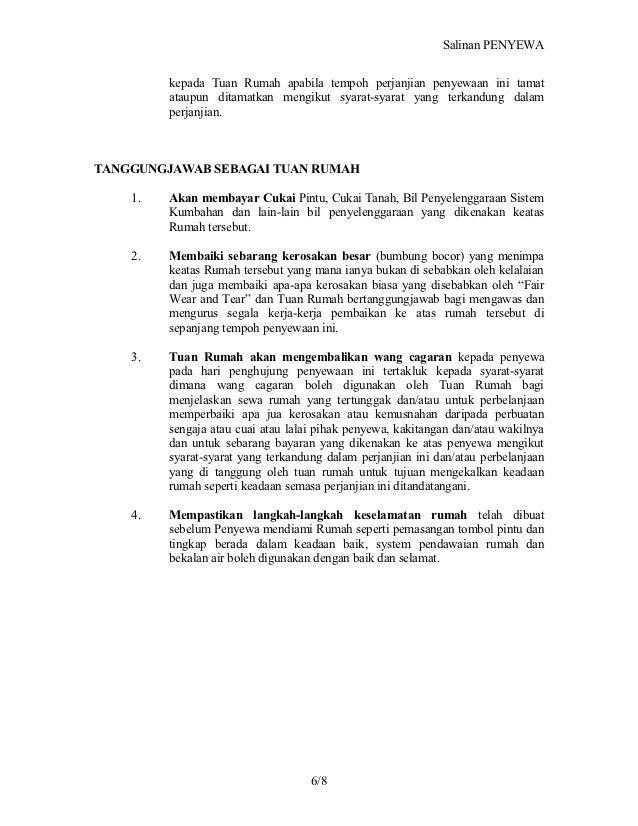 Salinan PENYEWA         kepada Tuan Rumah apabila tempoh perjanjian penyewaan ini tamat         ataupun ditamatkan mengiku...