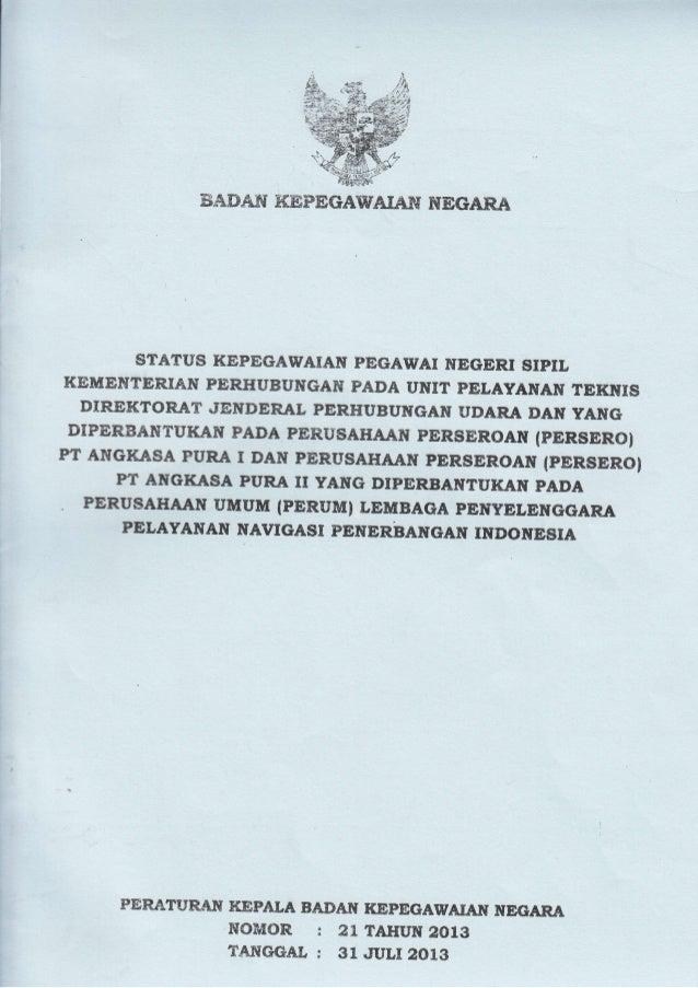 ffi&B&BT KffiPEGAUTAIAW ffiEGARA STATUS KEPEGAWAIAITT PEGAWAI STEGERI SIPIL KENEEISTTR.IAfi PERHUBUilGAH PADA UI{IT PELAYA...