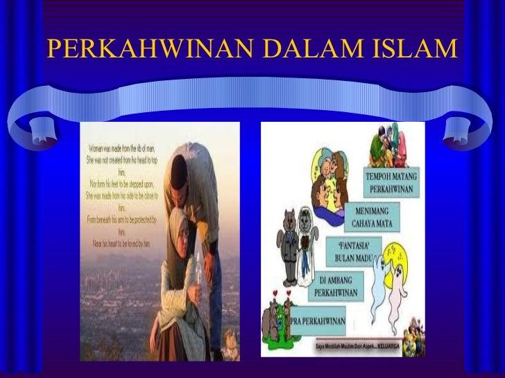 PERKAHWINAN DALAM ISLAM