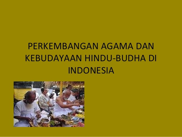 Teori Masuknya Agama Hindu Dan Buddha Di Indonesia Share The Knownledge