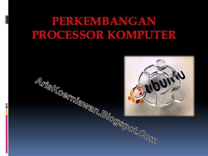 Perkembangan processor komputer new