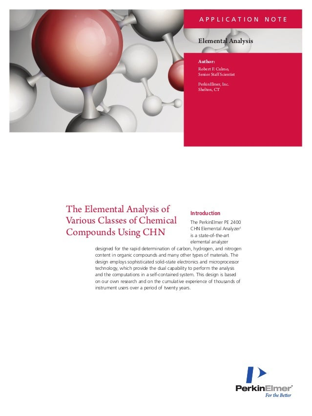 PerkinElmer Elemental Analysis of Various Classes of Chemical Compounds Using CHN