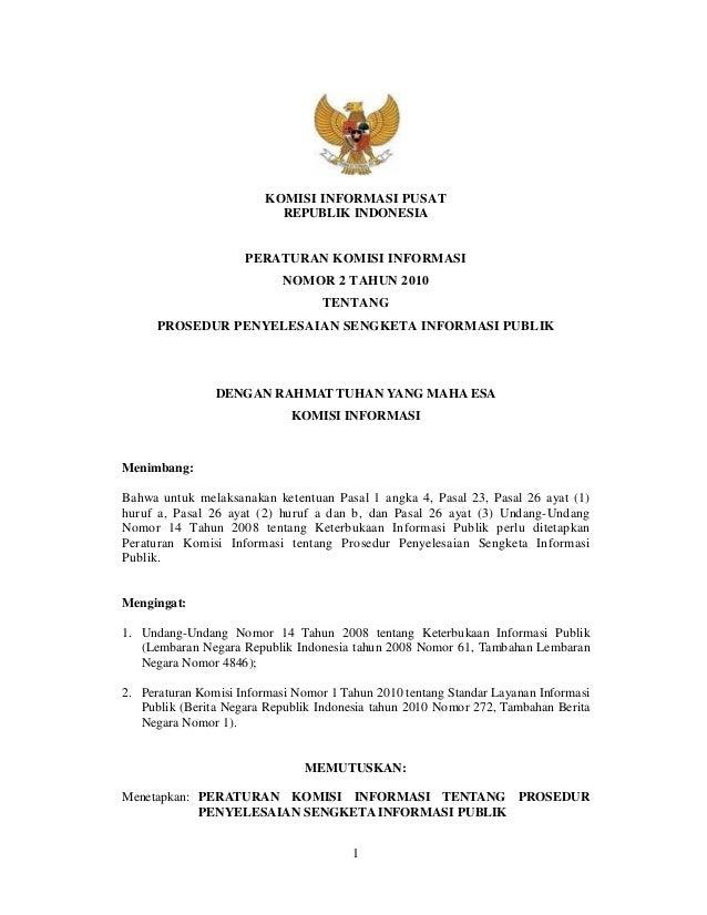 KOMISI INFORMASI PUSAT                           REPUBLIK INDONESIA                     PERATURAN KOMISI INFORMASI        ...