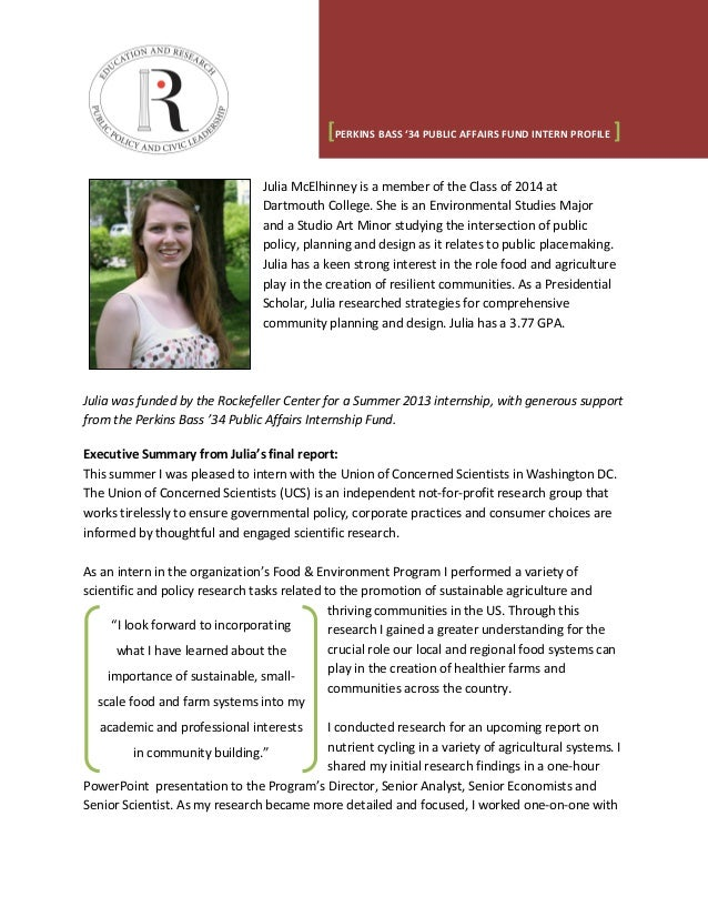 [PERKINS BASS '34 PUBLIC AFFAIRS FUND INTERN PROFILE ] Julia McElhinney is a member of the Class of 2014 at Dartmouth Coll...