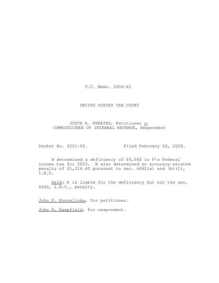 T.C. Memo. 2008-41                UNITED STATES TAX COURT            JOYCE A. PERKINS, Petitioner v.     COMMISSIONER OF I...