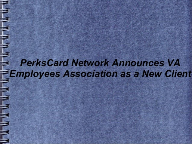 PerksCard Network Announces VA Employees Association as a New Client