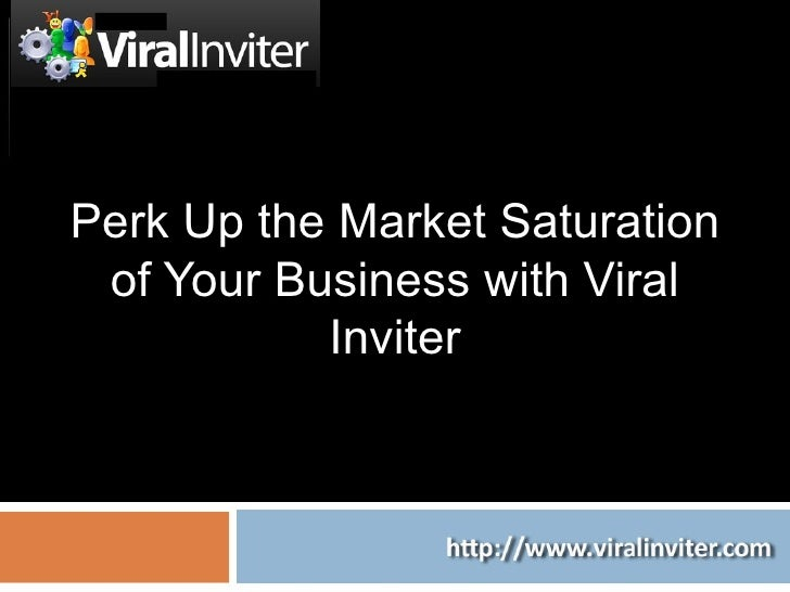 Perk Up The Market Saturation Of Your Business With Viral Inviter