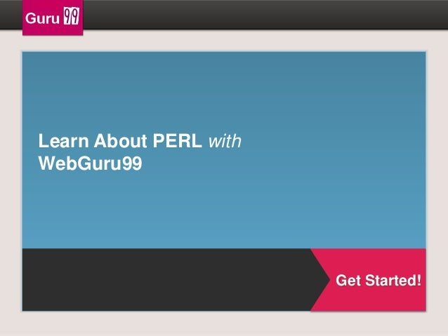 Learn About PERL with WebGuru99  Get Started!