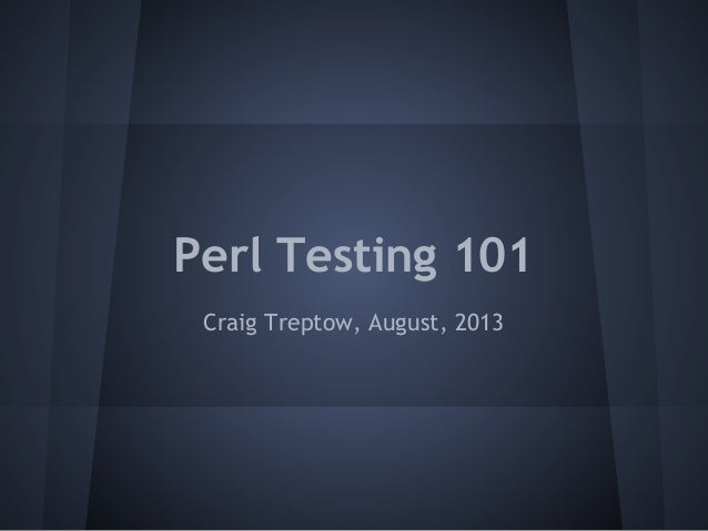 Perl testing 101