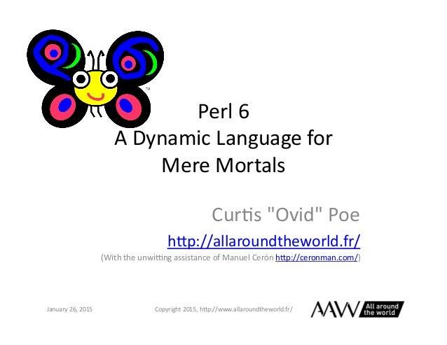 Perl 6 For Mere Mortals