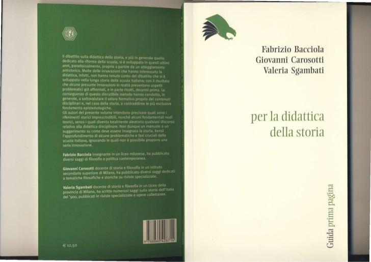FabrizioBacciolaGiovanniCarosotti ValeriaSgambatiperla didattica   dellastoria                 t-                l)4      ...