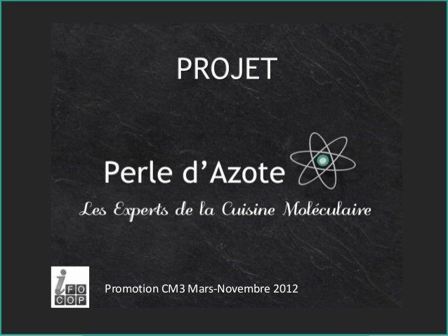 Promotion CM3 Mars-Novembre 2012