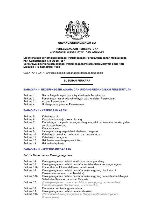 UNDANG-UNDANG MALAYSIA PERL Mengandungi pindaan terkini - Akta 1260/2006 EMBAGAAN PERSEKUTUAN Diperkenalkan pertama kali s...