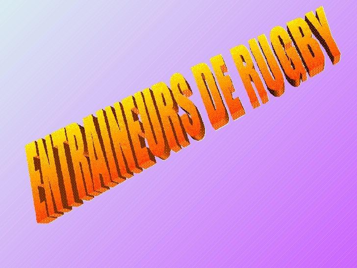 ENTRAINEURS DE RUGBY