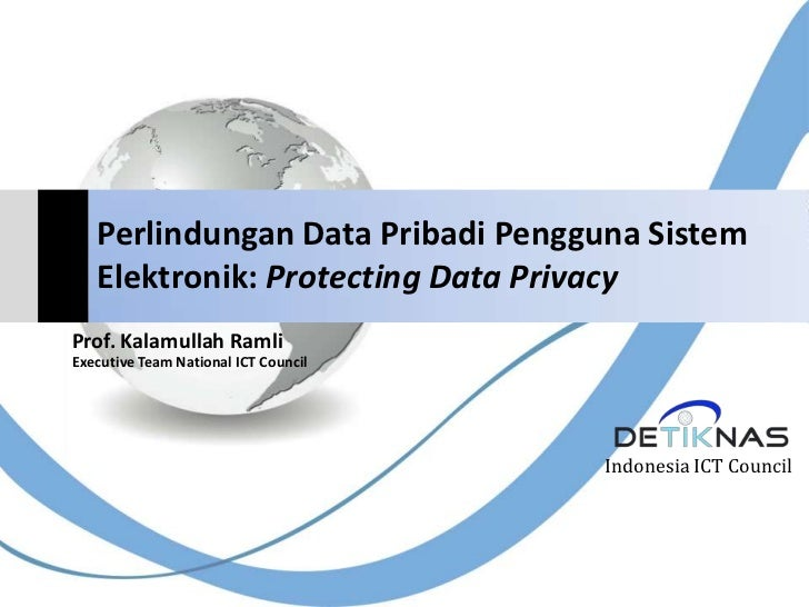 Perlindungan Data Pribadi Pengguna Sistem Elektronik: Protecting Data Privacy