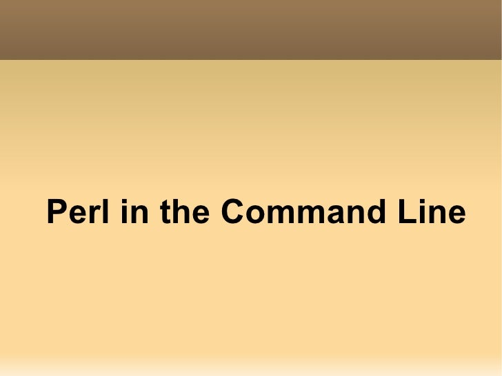 Perl In The Command Line