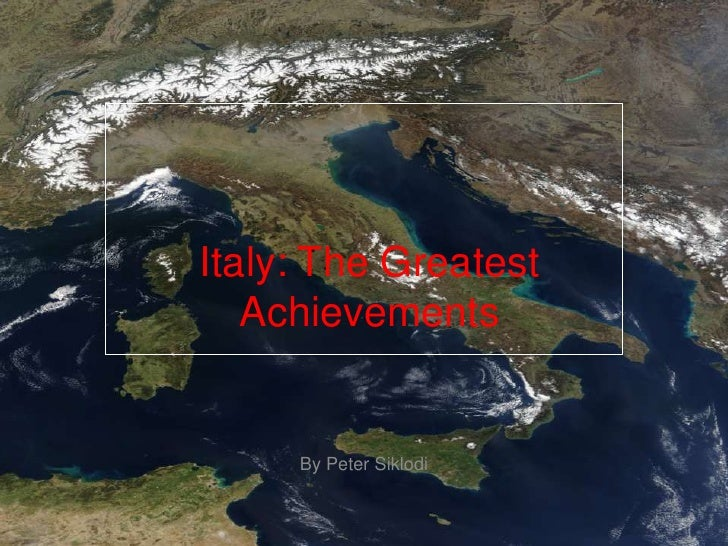 Italy: The Greatest Achievements<br />By Peter Siklodi<br />