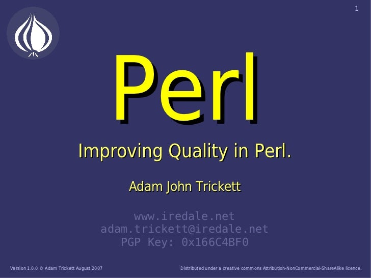 1                                                 Perl                               Improving Quality in Perl.           ...