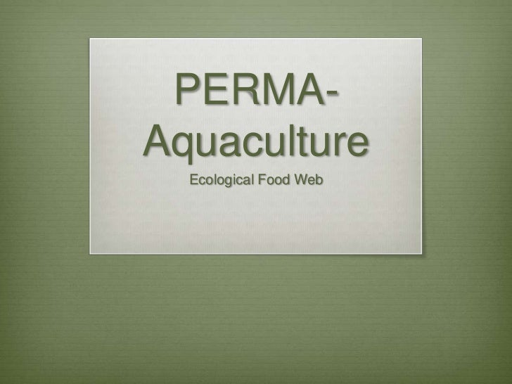 Perma aquaculture1- ecological food web