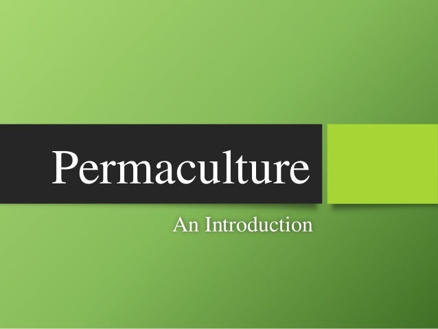 Permaculture An Introduction