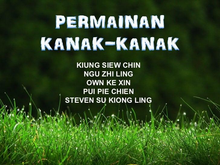 KIUNG SIEW CHIN    NGU ZHI LING     OWN KE XIN    PUI PIE CHIENSTEVEN SU KIONG LING
