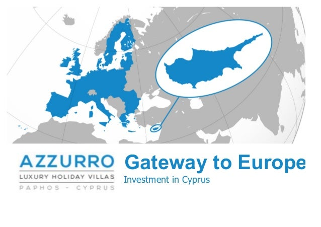 Gateway to EuropeInvestment in Cyprus
