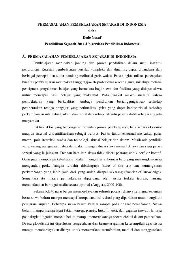 PERMASALAHAN PEMBELAJARAN SEJARAH DI INDONESIA oleh : Dede Yusuf Pendidikan Sejarah 2011-Universitas Pendidikan Indonesia ...