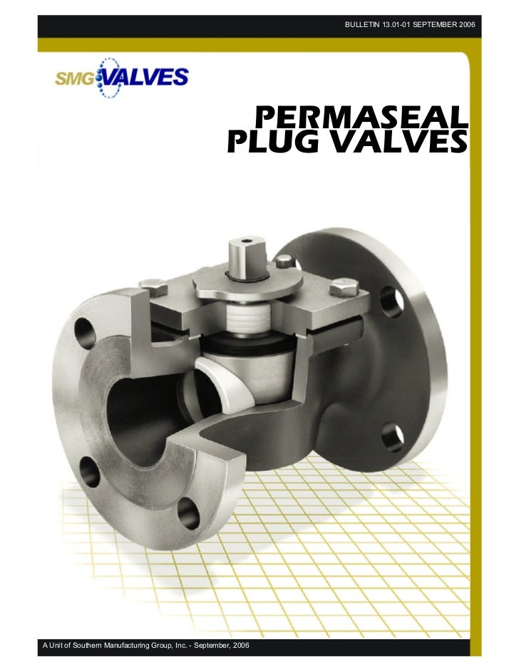 SMG Permaseal Non Lubricated Tapered Plug Valve