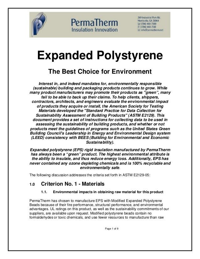 Expanded Polystyrene              The Best Choice for Environment     Interest in, and indeed mandates for, environmentall...